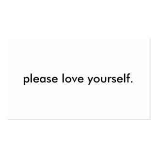 """""""please love yourself"""" Business Cards"""