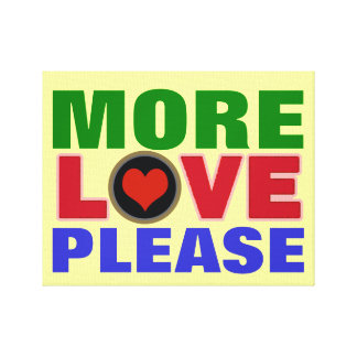 please more love typography color canvas print