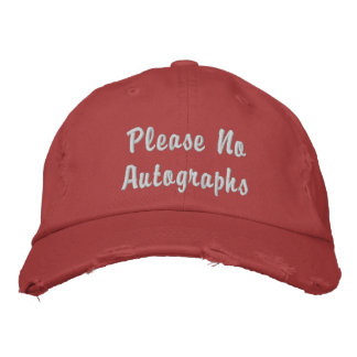 Please No Autographs Embroidered Hat
