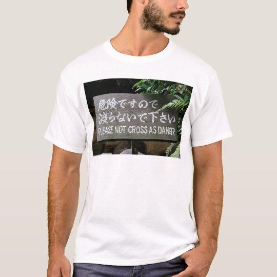 Please Not Cross As Danger Customizable Engrish T-Shirt