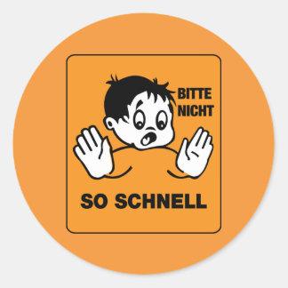 Please Not so Fast, Traffic Signs Austria Classic Round Sticker