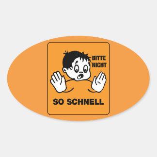Please Not so Fast, Traffic Signs Austria Oval Sticker