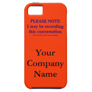 Please Note, I may be recording this conversation iPhone 5 Case