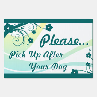 please pick up after your dog : eleganceEssentials Yard Sign
