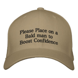 Please Place on a Bald man to Boost Confidence Embroidered Baseball Hat