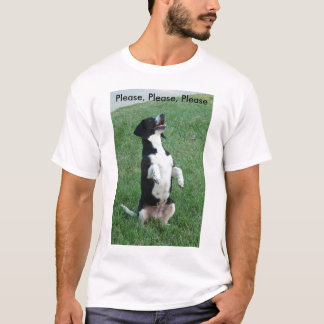 Please, Please, Please T-Shirt