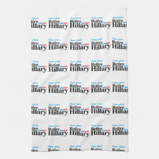 Please Please Retire Hillary Towels