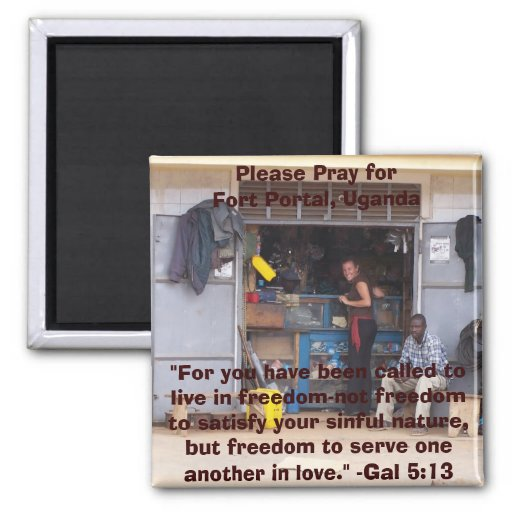 Please Pray for Fort Portal, Ugand... 2 Inch Square Magnet