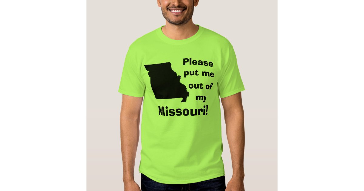 Please Put Me Out Of My Missouri! Tshirt  Zazzle. Pace University School Of Law. Degree In Sports Coaching Irs Amnesty Program. Side Effects Of Substance Abuse. Certified Provider Credentialing Specialist. Automobile Liability Insurance Coverage. Consumer Credit Conseling Best Backup Service. Cloud Storage Solutions Cool Ipad Accesories. Criminal Lawyers Austin Tx Fha Loans In Texas