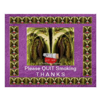 Please QUIT Smoking - Display Prominently Print