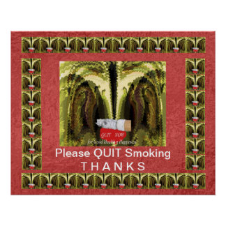 Please QUIT Smoking - Display Prominently Posters