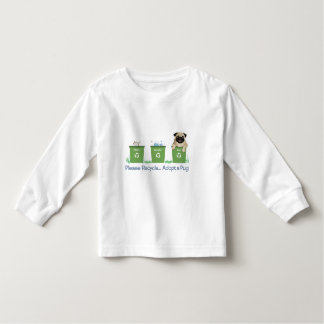 Please Recycle, Adopt A Pug Toddler T-shirt