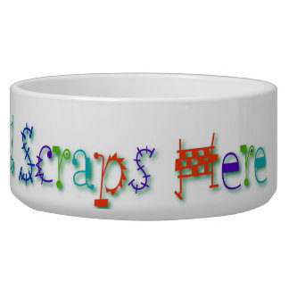 Please Recycle All Scraps Here Funny Dog Slogan Bowl