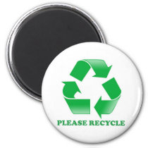 Please Recycle. Recycling Awareness. Go Green. Magnet