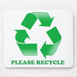 Please Recycle. Recycling Awareness. Go Green. Mouse Pad