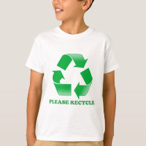 Please Recycle. Recycling Awareness. Go Green. T-Shirt