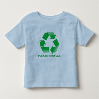 Please Recycle. Recycling Awareness. Go Green. Toddler T-shirt