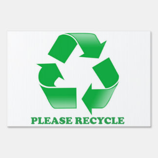 Please Recycle Yard Sign