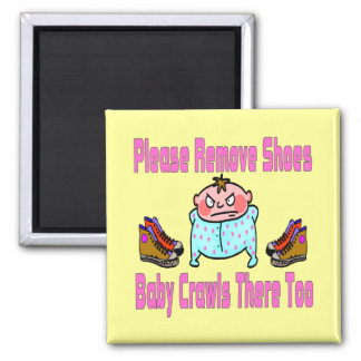 Please Remove Shoes, Baby Crawls 2 Inch Square Magnet