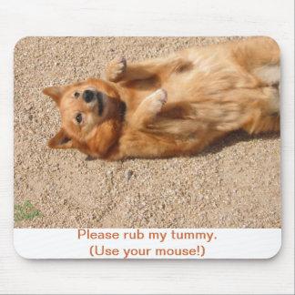 Please rub my tummy! mouse pad