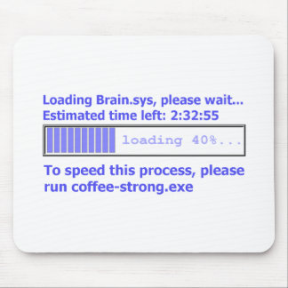 Please Run Coffee-strong.exe Mouse Pad