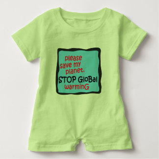 Please Save My Planet. Stop Global Warming Baby Romper