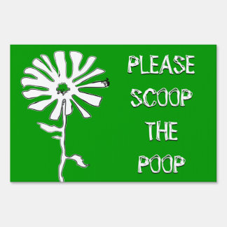 please scoop the poop : color customizable yard sign