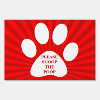 please scoop the poop : red rays lawn sign