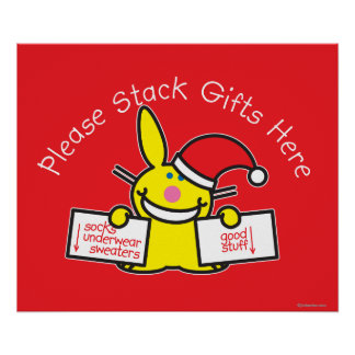 Please Stack Gifts Here Poster