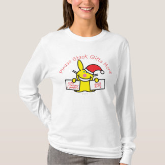 Please Stack Gifts Here T-Shirt