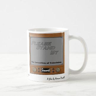 Please Stand By Coffee Mug