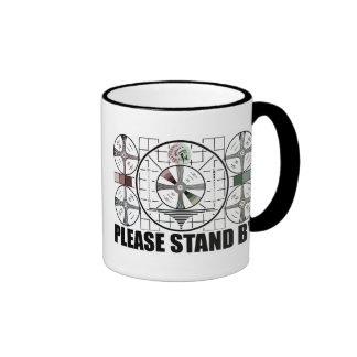 Please Stand By Ringer Mug