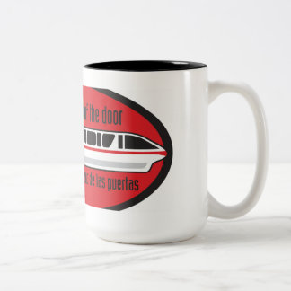 Please stand clear of the door - Monorail Mug