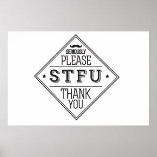 Please STFU Poster