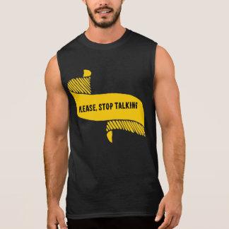 Please, Stop Talking Mens Sleeveless Sleeveless Shirt