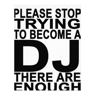 Please stop trying to become a DJ Women's T-shirts Letterhead