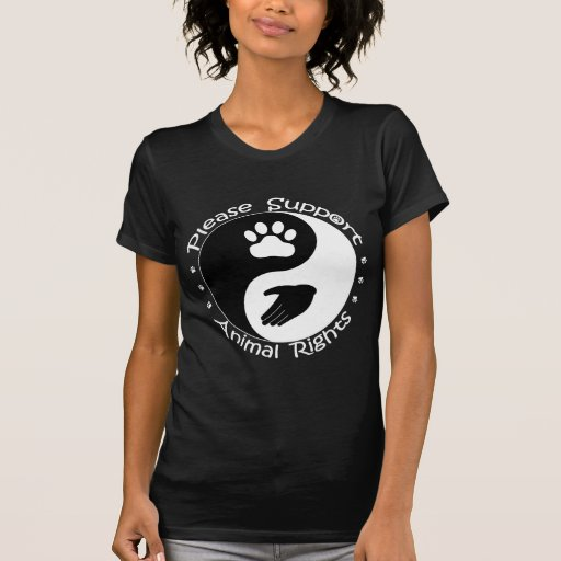 Please Support Animal Rights Shirt