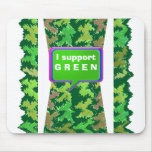Please support GREEN Mousepad