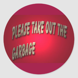 please take out the garbage, sticker
