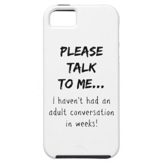 Please talk to me {Mom/Dad/Adult} iPhone SE/5/5s Case