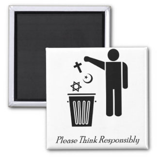 Please Think Responsibly 2 Inch Square Magnet
