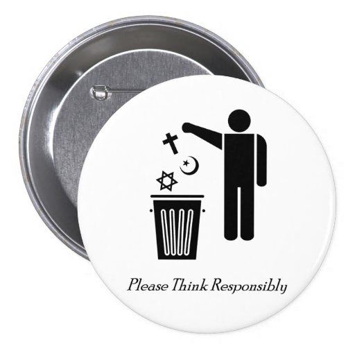 Please Think Responsibly 3 Inch Round Button
