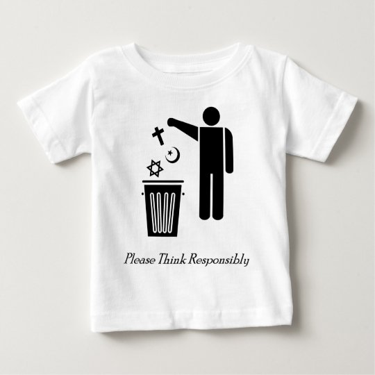Please Think Responsibly Baby T-Shirt