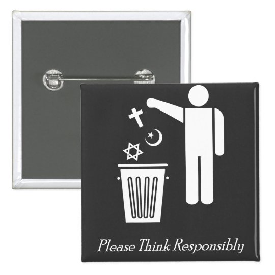 Please Think Responsibly Pinback Button