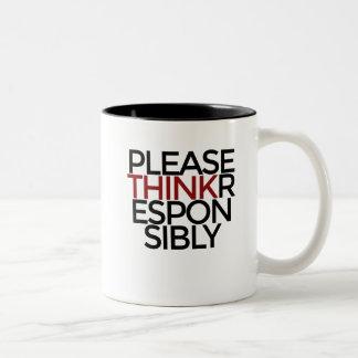 Please Think Responsibly Two-Tone Coffee Mug