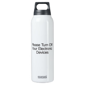 Please Turn Off Your Electronic Devices 16 Oz Insulated SIGG Thermos Water Bottle