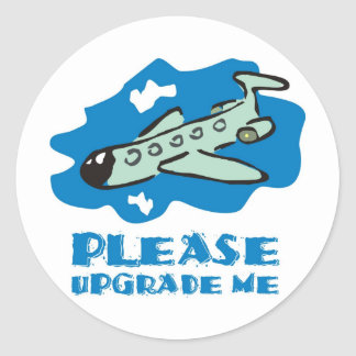 Please upgrade me to business class on the plane round stickers