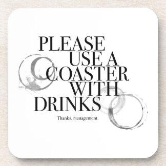 Please Use A Coaster