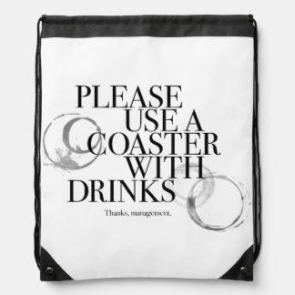 Please Use A Coaster Drawstring Bag