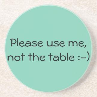 Please use me, coaster